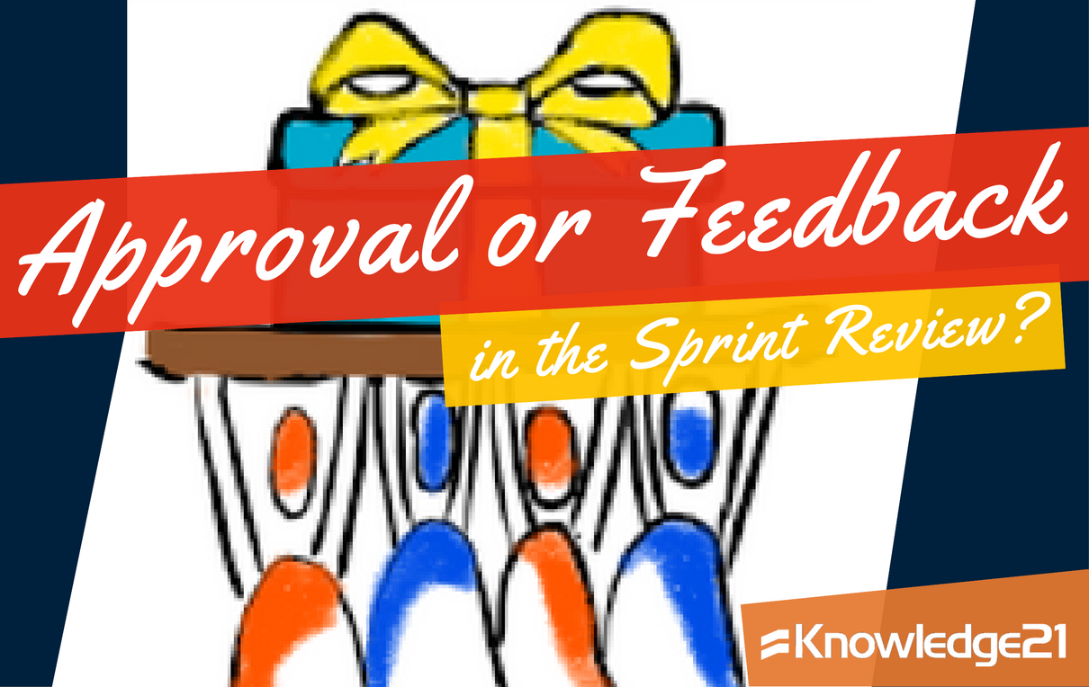 Approval or feedback in the Sprint Review?