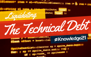 Liquidating the technical debt