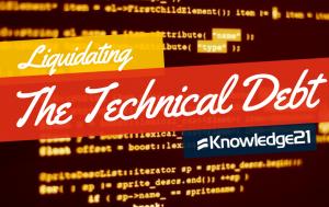 Liquidating the technical debt