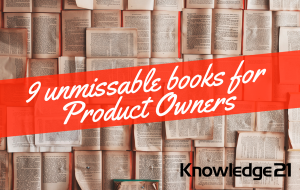 9 Unmissable Books that all Product Owner should read
