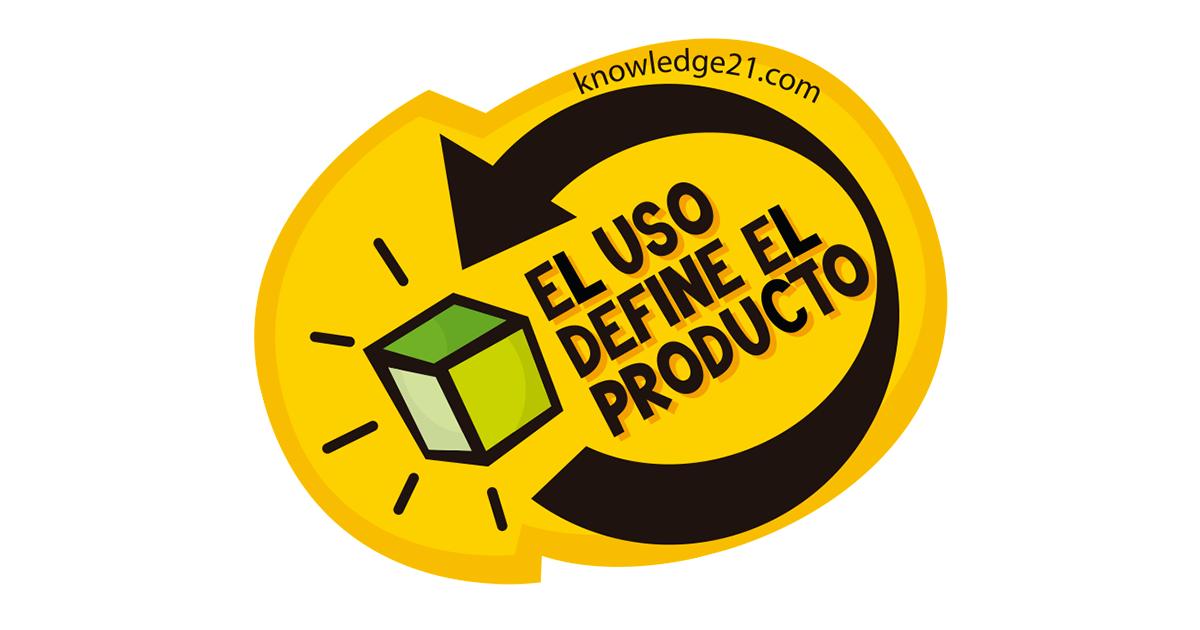 El uso define el producto
