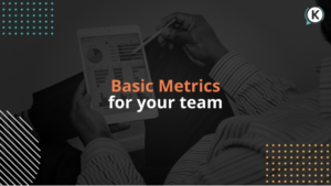 Basic metrics for your team