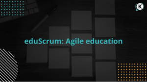 eduScrum: Agile education
