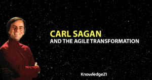 Carl Sagan and the Agile Transformation