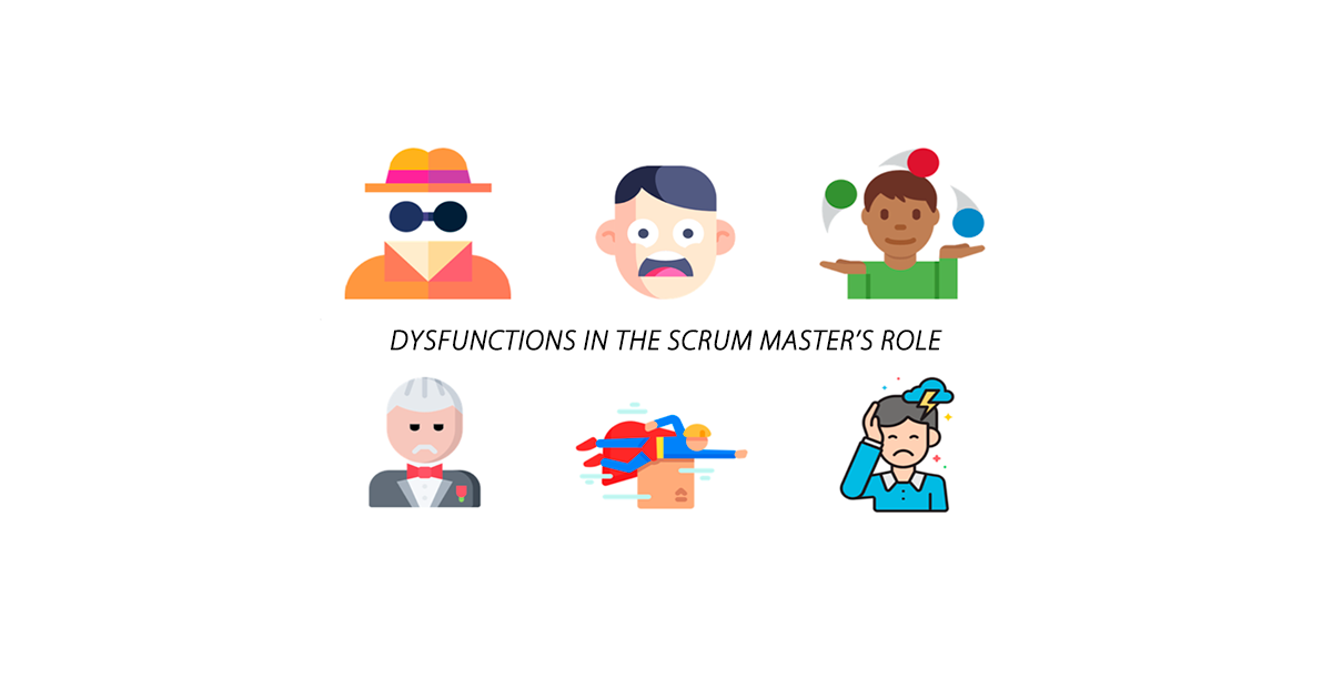 Dysfunctions Scrum Master's Role