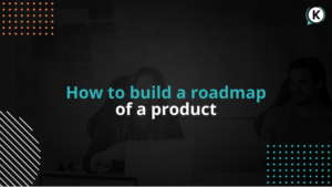 how to build a roadmap of a product
